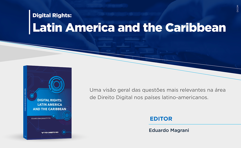 Digital Rights: Latin America and the Caribbean